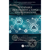 Sustainable Procurement in Supply Chain Operations (Mathematical Engineering, Manufacturing, and Management Sciences…