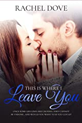 This Is Where I Leave You Kindle Edition