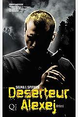 Deserteur Alexej Kindle Ausgabe