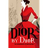 Dior by Dior: The autobiography of Christian Dior (V&A Fashion Perspectives)