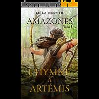 Amazones: L'Hymne à Artémis, T3