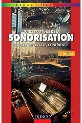 Guide pratique de la sonorisation - 2e éd. (Audio-Photo-Vidéo) Format Kindle