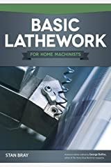 Basic Lathework for Home Machinists Paperback