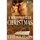 A Willow Creek Christmas (The Willow Creek Series Book 6) (English Edition)