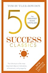 50 Success Classics: Winning Wisdom For Work & Life From 50 Landmark Books (The 50 Classics) Kindle Edition