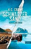 Schwarzer Sand: Neuseeland-Krimi (Neuseeland sehen und sterben 1)