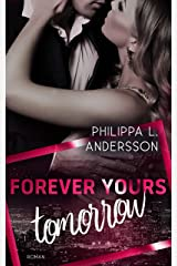 Forever Yours Tomorrow (Time for Passion-Reihe 3) Kindle Ausgabe