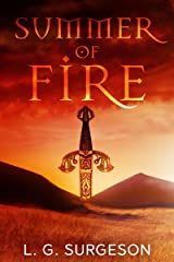 Summer of Fire (The Black River Chronicles Book 1) Kindle Edition