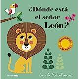 ¿Dónde está el señor León?: Solapas de tela y un espejo (Libros con texturas)