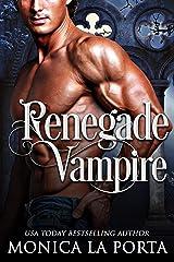 Renegade Vampire (The Immortals Book 12) Kindle Edition