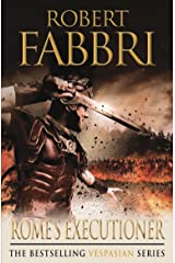 Rome's Executioner (Vespasian Series Book 2) Kindle Edition