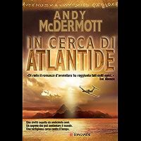 In cerca di Atlantide: Un'avventura per l'archeologa Nina Wilde e per l'ex SAS Eddie Chase (La Gaja scienza Vol. 885)