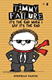 Timmy Failure: It's the End When I Say It's the End: 7