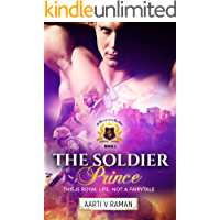 The Soldier Prince (Royals of Stellangård Trilogy Book 1)