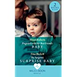 Pregnant With Her Best Friend's Baby: Pregnant with Her Best Friend's Baby (Rescue Docs) / The Surgeon's Surprise Baby