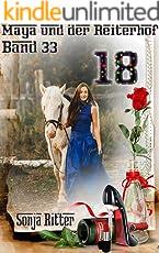 18 (Maya und der Reiterhof 33)