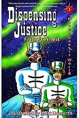 Dispensing Justice (Nova Genesis World Book 1) (English Edition) Formato Kindle