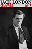 Jack London: Oeuvres [95 titres]
