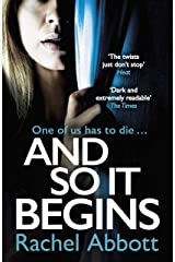 And So It Begins: A brilliant psychological thriller that twists and turns (Stephanie King Book 1) Kindle Edition