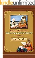 Parabrahman Swaminarayan's Akshar-Purushotam Darshan: An Introduction