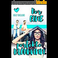 Der eine perfekte Blödmann (New York Kisses 4) (German Edition)