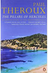 The Pillars of Hercules: A Grand Tour of the Mediterranean Paperback