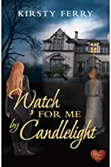 Watch for Me by Candlelight (Choc Lit): A perfect winter read. Highly recommended! (Hartsford Mysteries Book 2) Kindle Edition