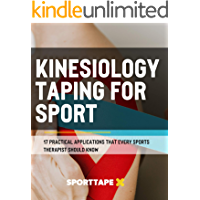 KINESIOLOGY TAPING FOR SPORT: 17 Practical Applications That Every Sports Therapist Should Know (English Edition)