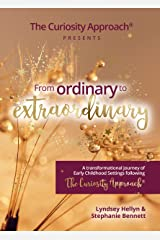 From Ordinary to Extraordinary - The Curiosity Approach® Hardcover
