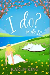 I do? – or do I?: A hilarious read with the monster-in-law that beats them all! Kindle Edition