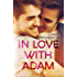 In Love with Adam