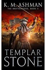 Templar Stone (The Brotherhood Book 2) Kindle Edition