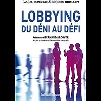 Lobbying : Du déni au défi (Savoir(s) et connaissance)
