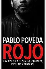 Rojo: Una novela de policías, crímenes, misterio y suspense (Detectives novela negra nº 1) Versión Kindle