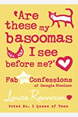 Are these my basoomas I see before me? (Confessions of Georgia Nicolson, Book 10) Kindle Edition