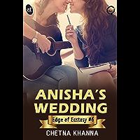 Anisha's Wedding