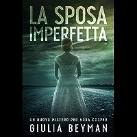 La sposa imperfetta (Nora Cooper Vol. 6)