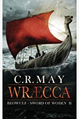 Wræcca (Sword of Woden Book 2) Kindle Edition