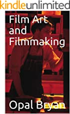 Film Art and Filmmaking
