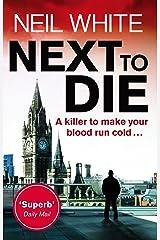 Next to Die (Joe & Sam Parker 1) Kindle Edition