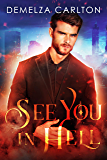 See You in Hell (Mel Goes to Hell Series Book 2) (English Edition)