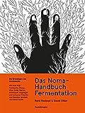 Das Noma-Handbuch Fermentation