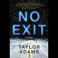 No Exit: A Novel (English Edition)