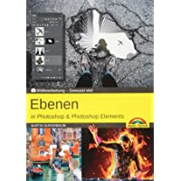Ebenen in Adobe Photoshop CC und Photoshop Elements - Gewusst wie