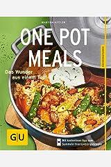 One Pot Meals: Das Wunder aus einem Topf (GU KüchenRatgeber) Taschenbuch