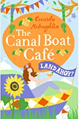 Land Ahoy!: A perfect feel good romance (The Canal Boat Café, Book 4) Kindle Edition