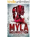MYLA: Insurrection (The Myla Series Book 1)