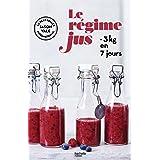 Le régime jus: -3kg en 7 jours
