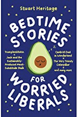 Bedtime Stories for Worried Liberals Hardcover