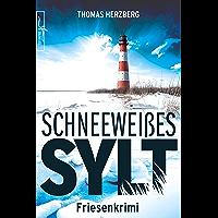 Schneeweißes Sylt: Friesenkrimi (Hannah Lambert ermittelt 5) (German Edition)